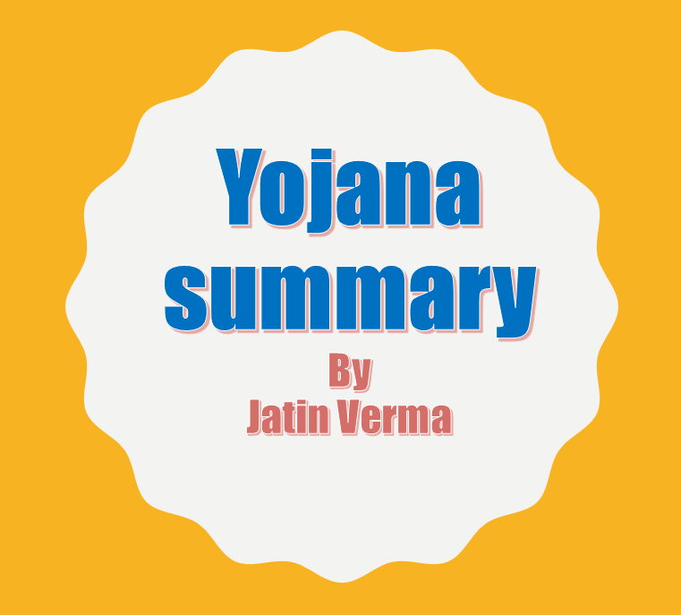 download-summary-of-yojana-by-jatin-vermas-ias-november
