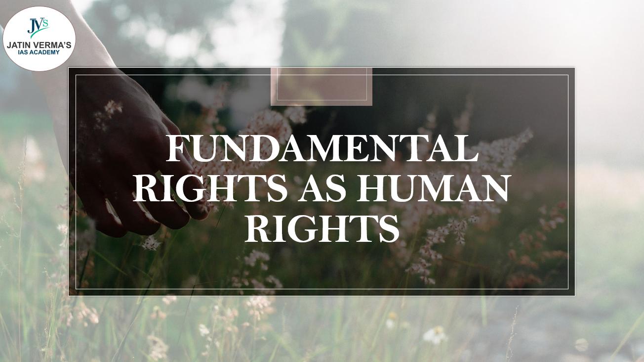 fundamental-rights-as-human-rights