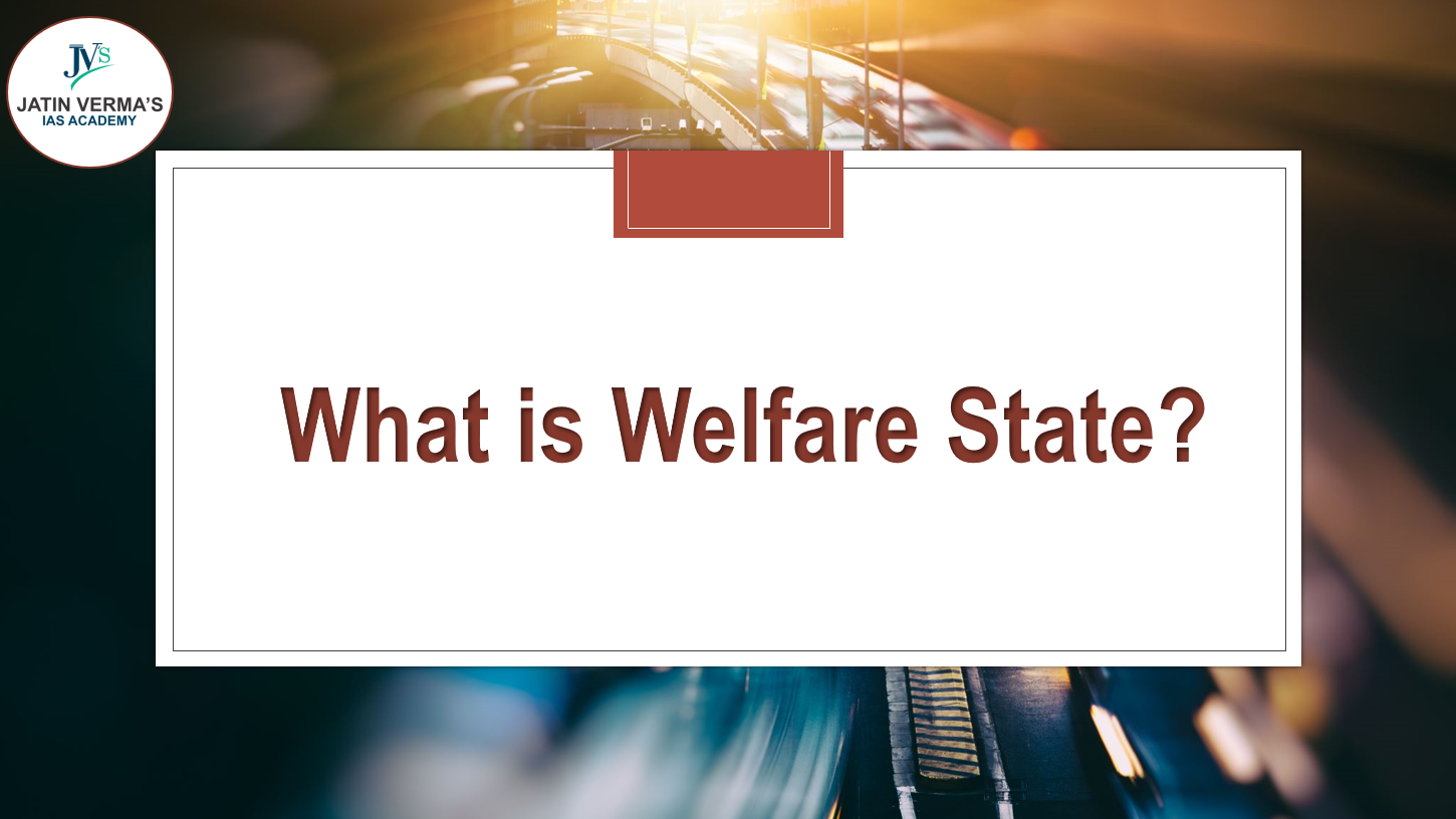what-is-welfare-state