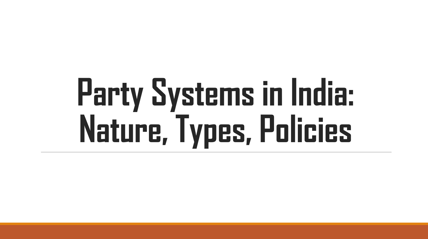 party-systems-in-india-nature-types-policies
