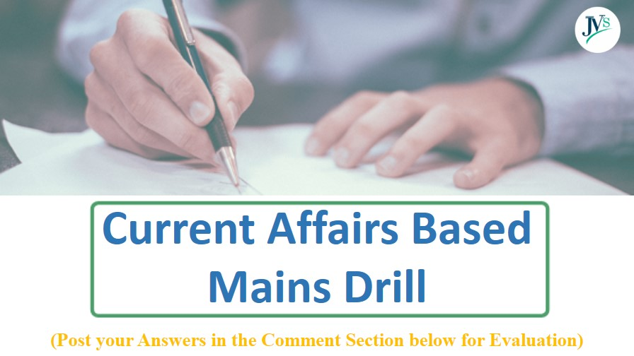 current-affairs-based-mains-drill-22-august-2020
