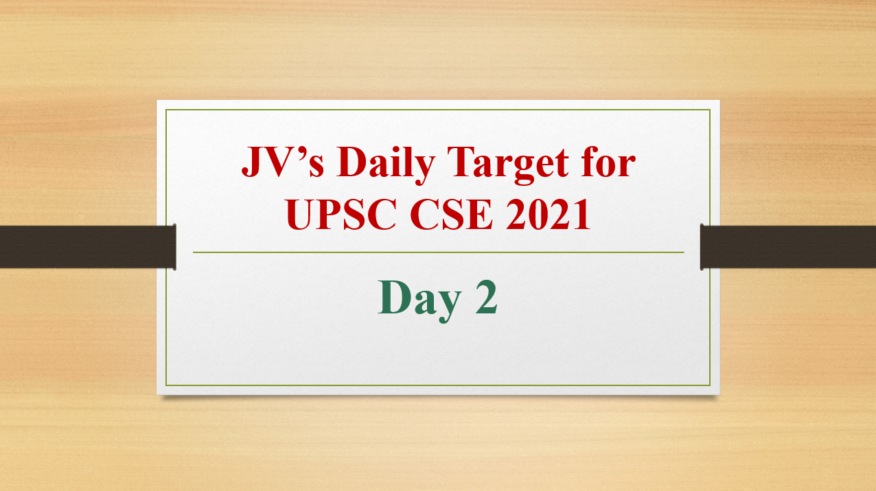 jvs-daily-target-for-upsc-cse-2021-day-2-9th-february-2021