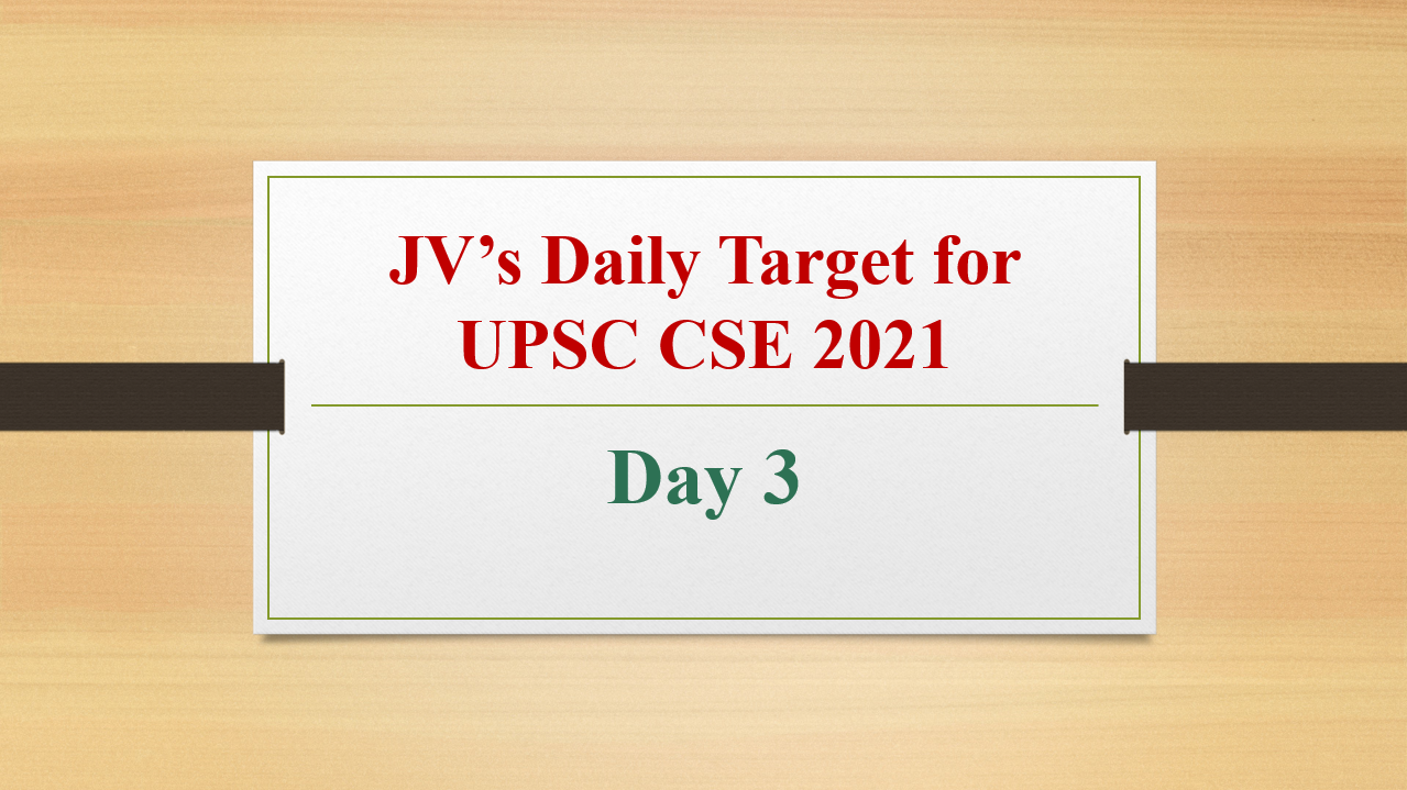 jvs-daily-target-for-upsc-cse-2021-day-3-10th-february-2021