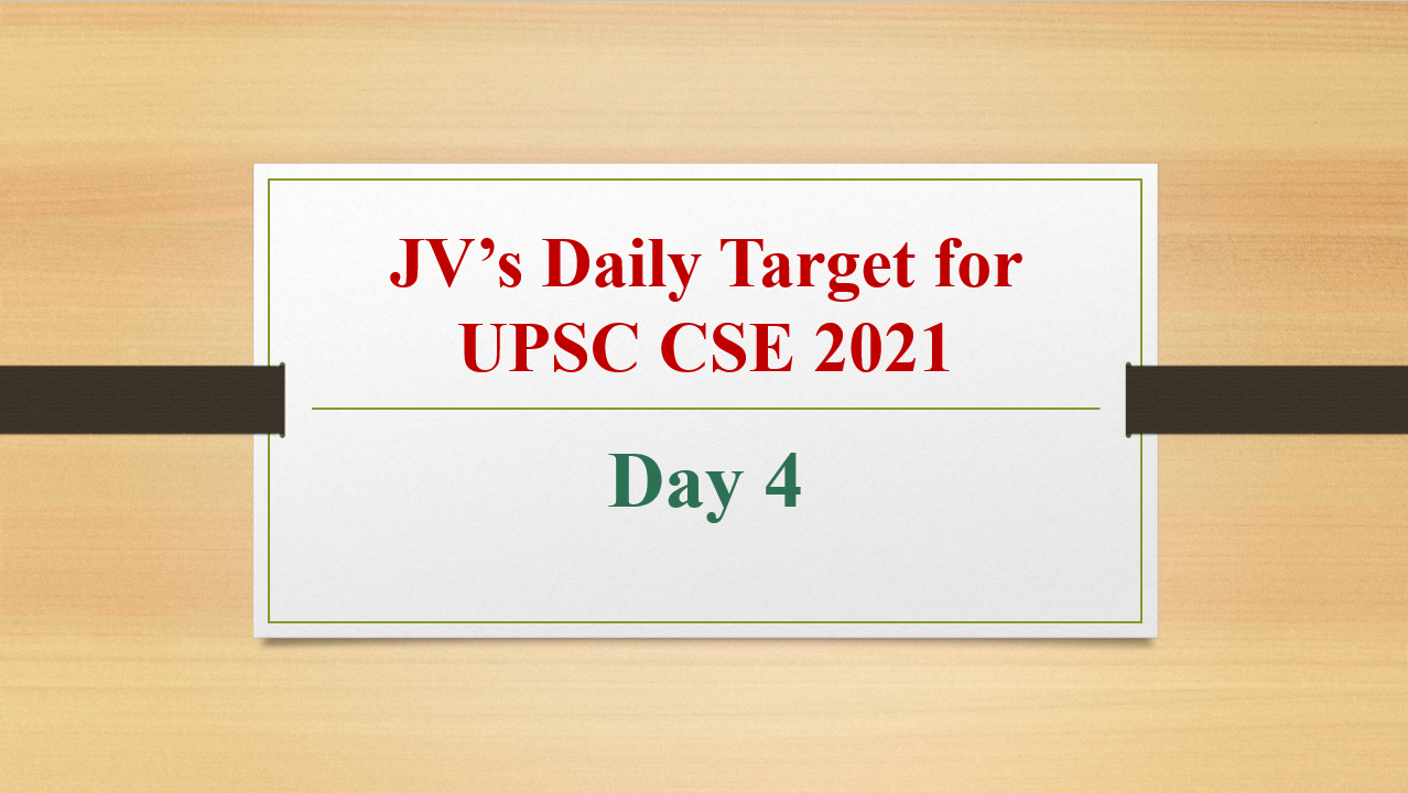 jvs-daily-target-for-upsc-cse-2021-day-4-11th-february-2021