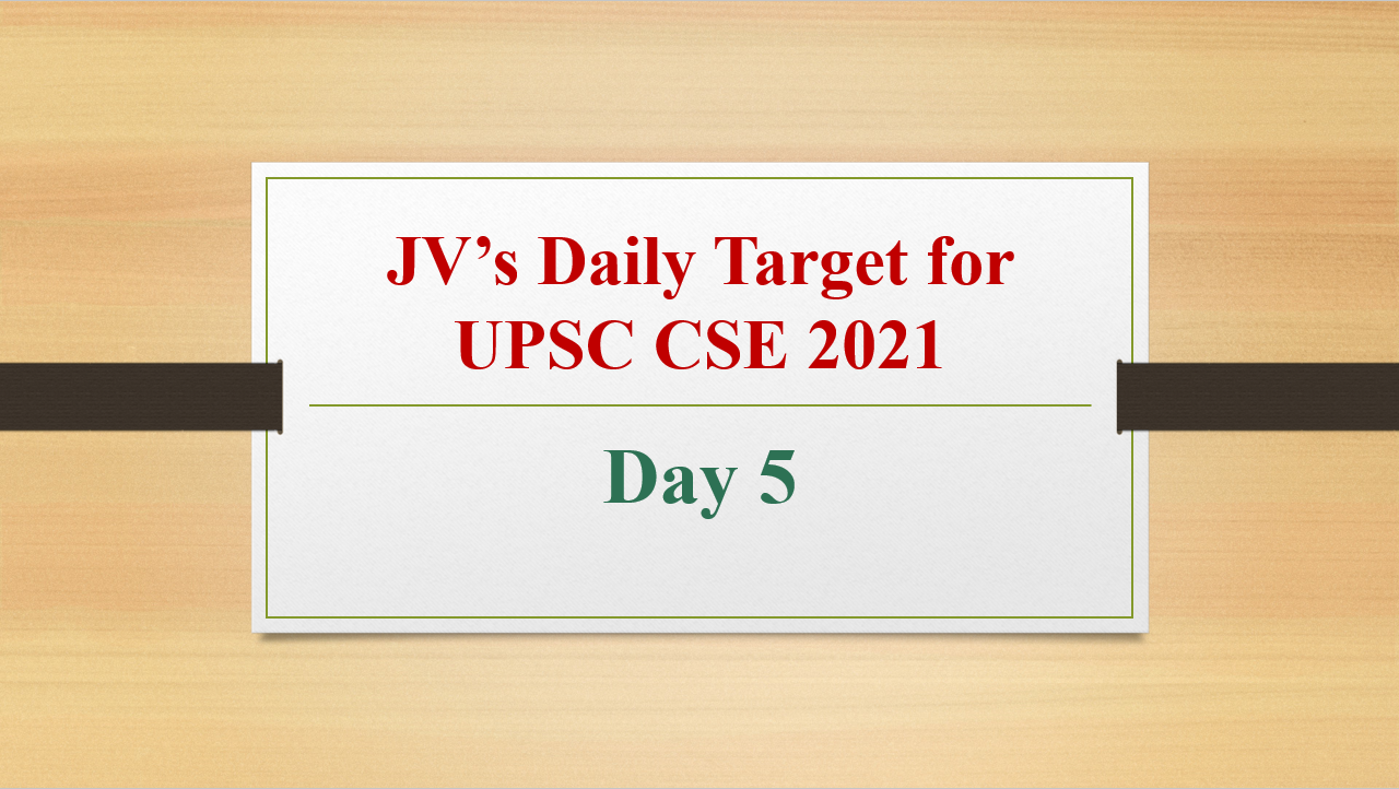 jvs-daily-target-for-upsc-cse-2021-day-5-12th-february-2021