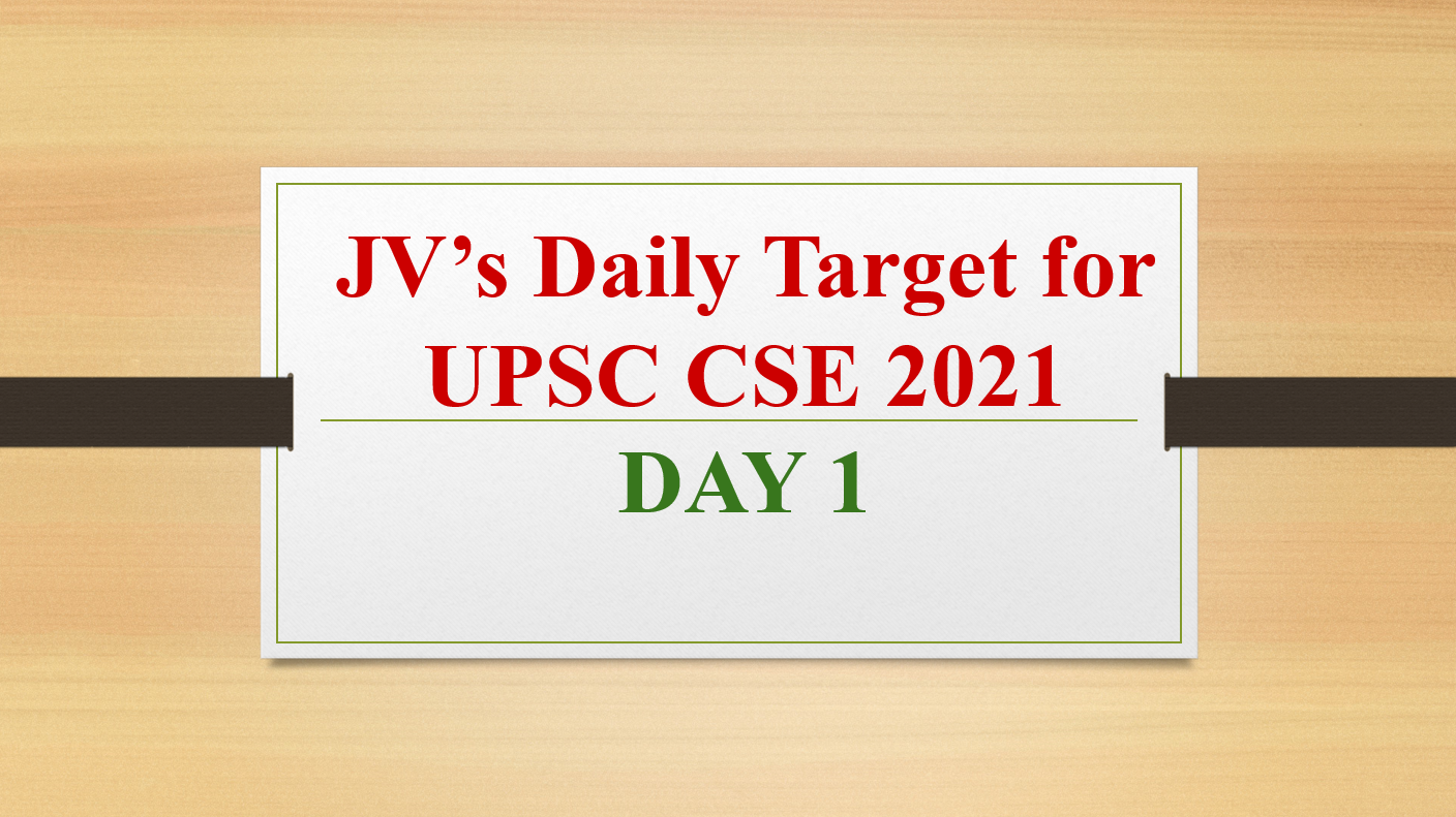 jvs-daily-target-for-upsc-cse-2021-day-1-8th-february-2021