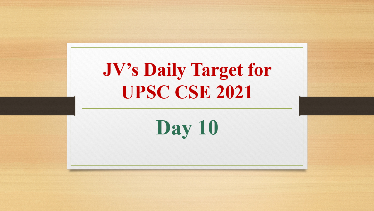 jvs-daily-target-for-upsc-cse-2021-day-10-17th-february-2021