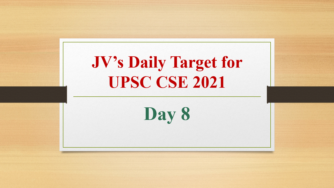 jvs-daily-target-for-upsc-cse-2021-day-8-15th-february-2021