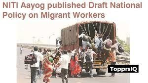 niti-aayogs-draft-national-policy-on-migrant-workers
