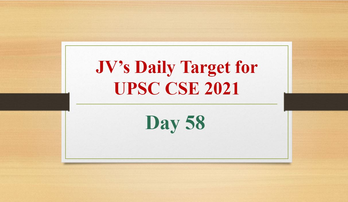 jvs-daily-target-for-upsc-cse-2021-day-58-8th-april-2021