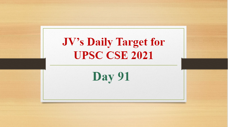 jvs-daily-target-for-upsc-cse-2021-day-91-12th-may-2021