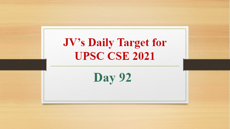 jvs-daily-target-for-upsc-cse-2021-day-92-13th-may-2021