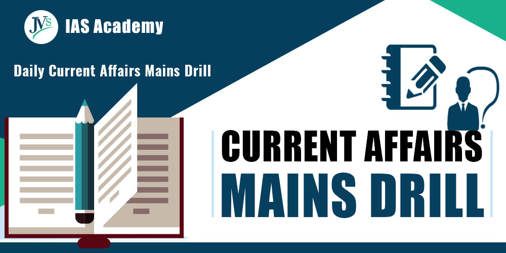 current-affairs-based-mains-drill-29-july-2021