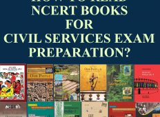 How to Read NCERT Books for Civil Services Exam Preparation